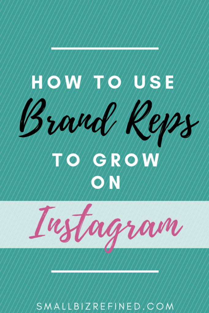 How to Use Brand Reps to Grow on Instagram