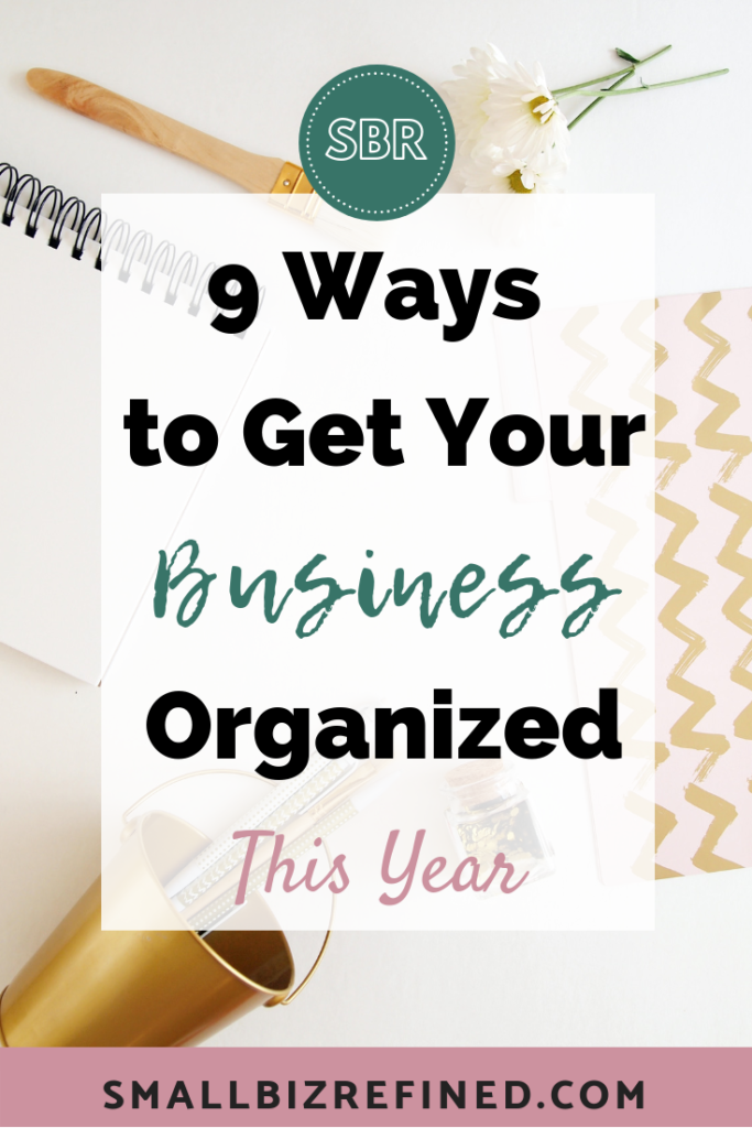 How to get your business organized and tips for business planning
