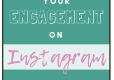 7 Ways to Increase Your Engagement on Instagram