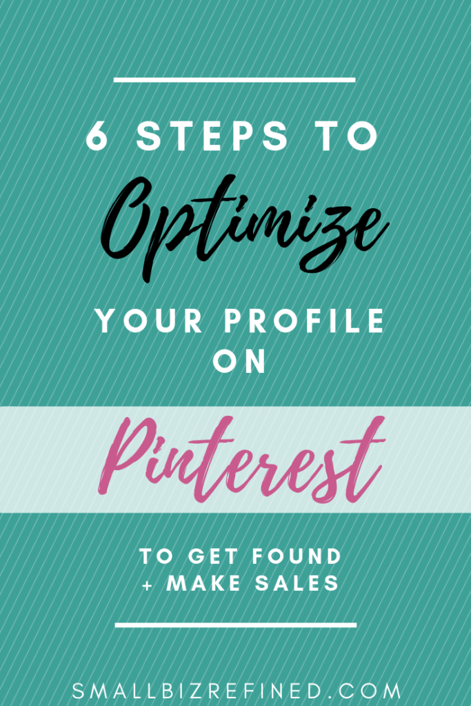 How to optimize your Pinterest profile and get found on Pinterest for business