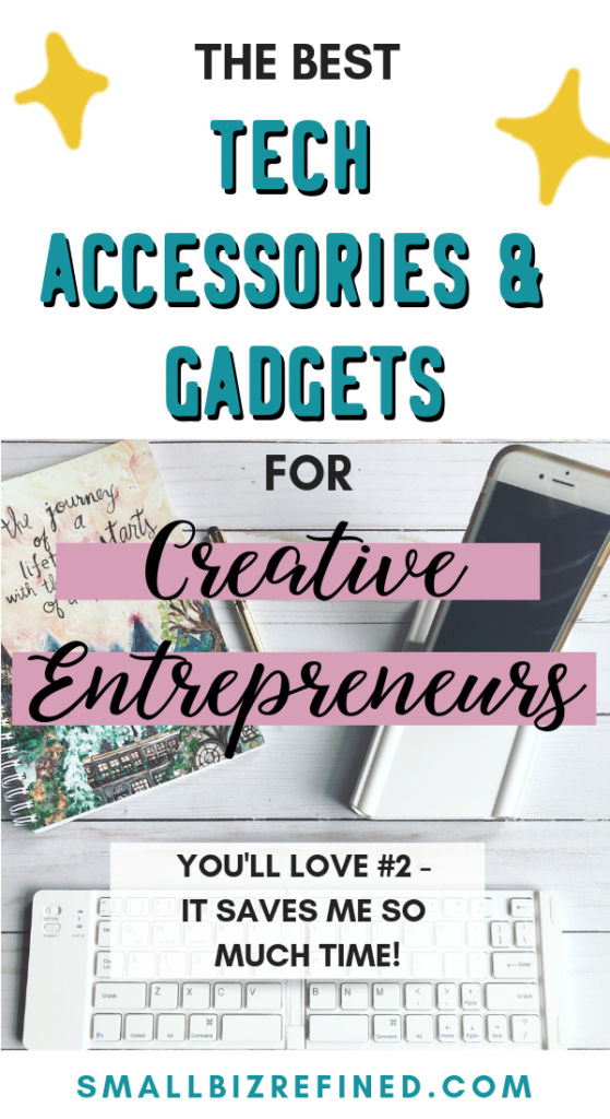The best tech accessories & gadgets for creative entrepreneurs