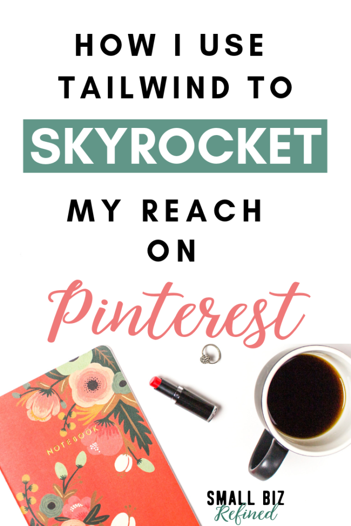 The ultimate guide to using Tailwind for Pinterest strategically to grow your Pinterest account