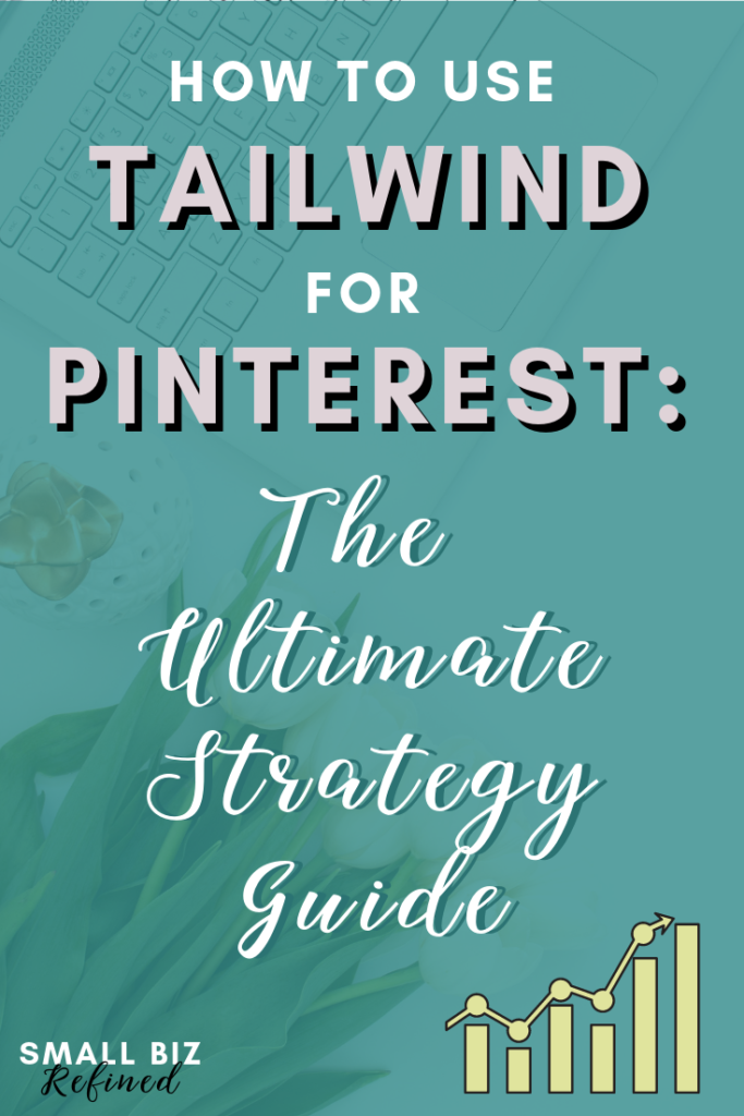 Tailwind is a game-changing Pinterest app, and my favorite social media tool. Click for the ultimate guide to using Tailwind for Pinterest strategically, so you can grow your Pinterest account and increase your reach on Pinterest (oh yeah, and don't forget about getting more traffic to your website!) #smallbusiness #socialmedia #pinteresttips #tailwind #smallbiz