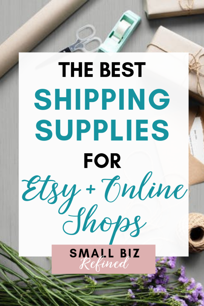 The Best Shipping Supplies for Etsy Sellers and Online Shops