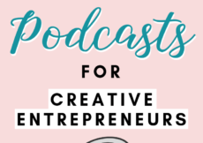 9 Perfect Podcasts for Creative Entrepreneurs and Side Hustlers