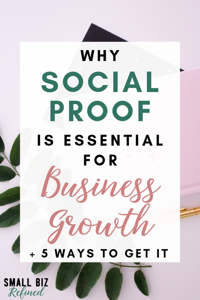 Why Social Proof Is Essential For Business Growth and How to Get It