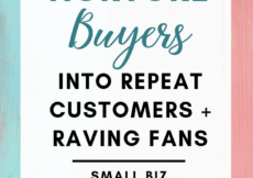 How to Nurture Buyers Into Repeat Customers and Raving Fans