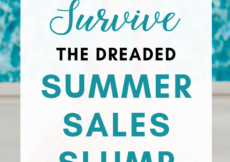 How to Survive the Summer Sales Slump