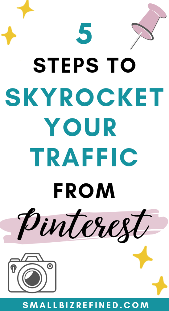 5 Steps to Skyrocket Your Traffic from Pinterest