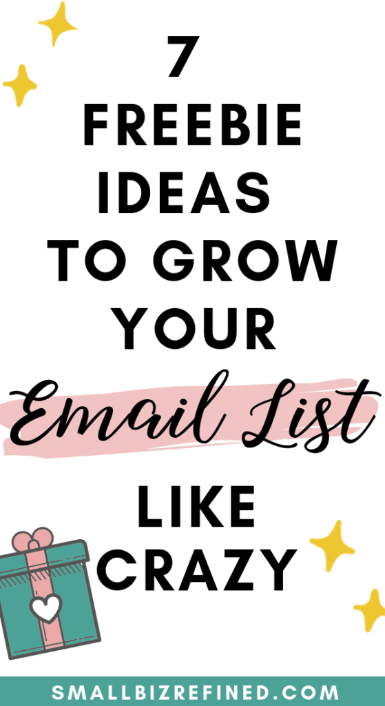 7 Freebie Ideas to Grow Your Email List Like Crazy