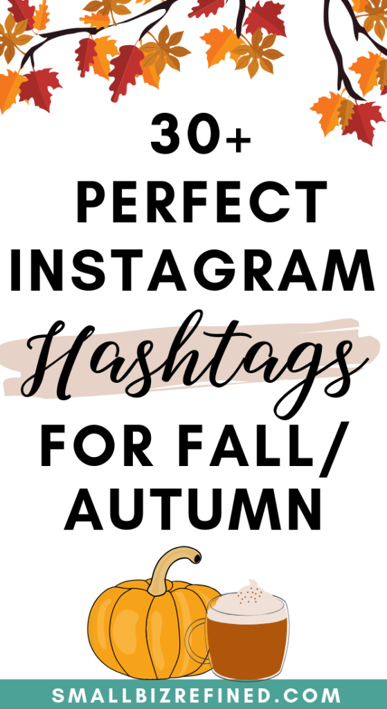 Perfect Instagram Hashtags for Fall / Autumn
