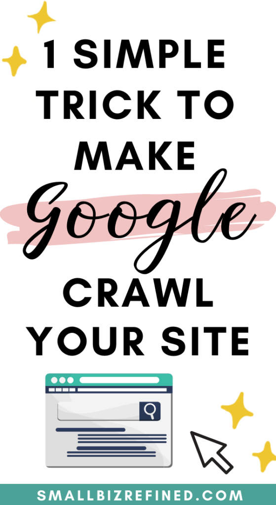 1 Simple Trick to Make Google Crawl Your Website