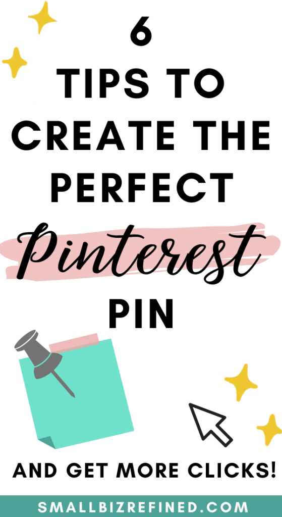 How to Create a Pinterest Pin that Gets Clicks: 6 Tips