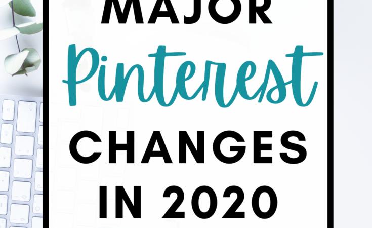 Major Pinterest changes in 2020: new best practices for Pinterest marketing