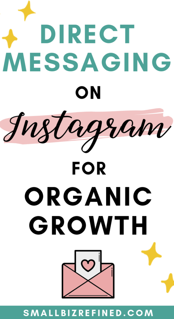 direct messaging on Instagram for organic growth