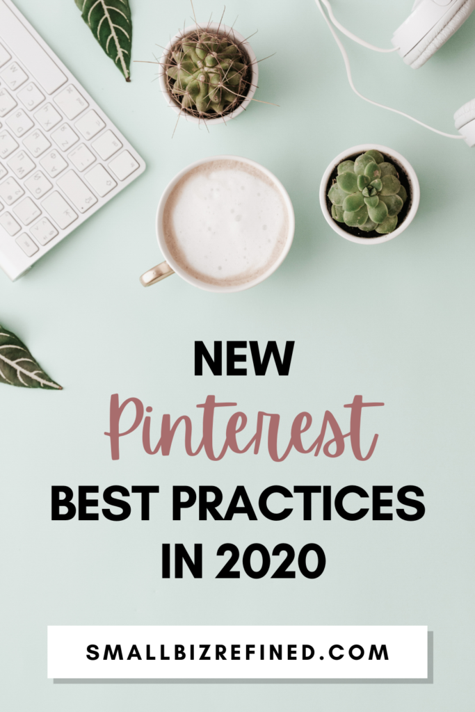 New Pinterest best practices for 2020
